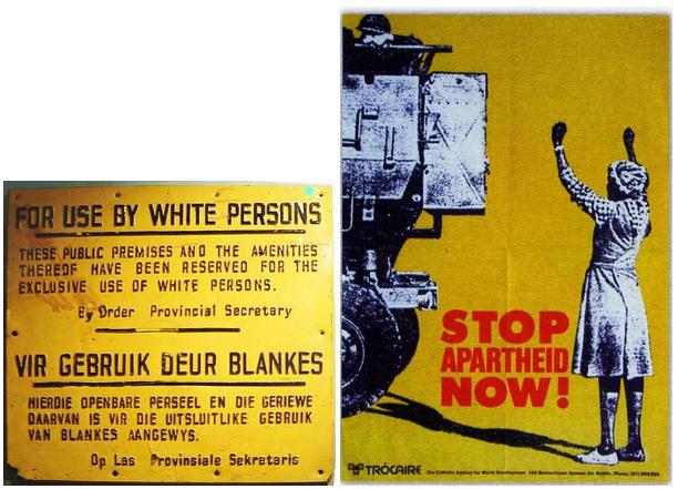 ▲ (좌)아파르트헤이트 당시 백인 전용 시설임을 알리는 간판. (우)아파르트헤이트 반대 포스터