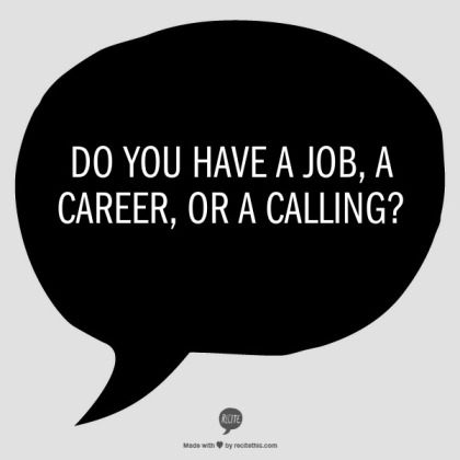 do-you-have-a-job-career-or-calling