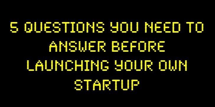 스타트업 창업 전에 반드시 답해야 할 질문 5가지