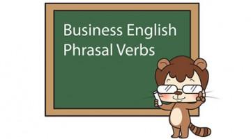 비즈니스 실무에서 쓰이는 구동사(phrasal verbs) 10가지