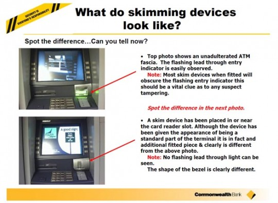 출처: ATM card Skimming and PIN capturing Awareness Guide by Commonwealth Bank
