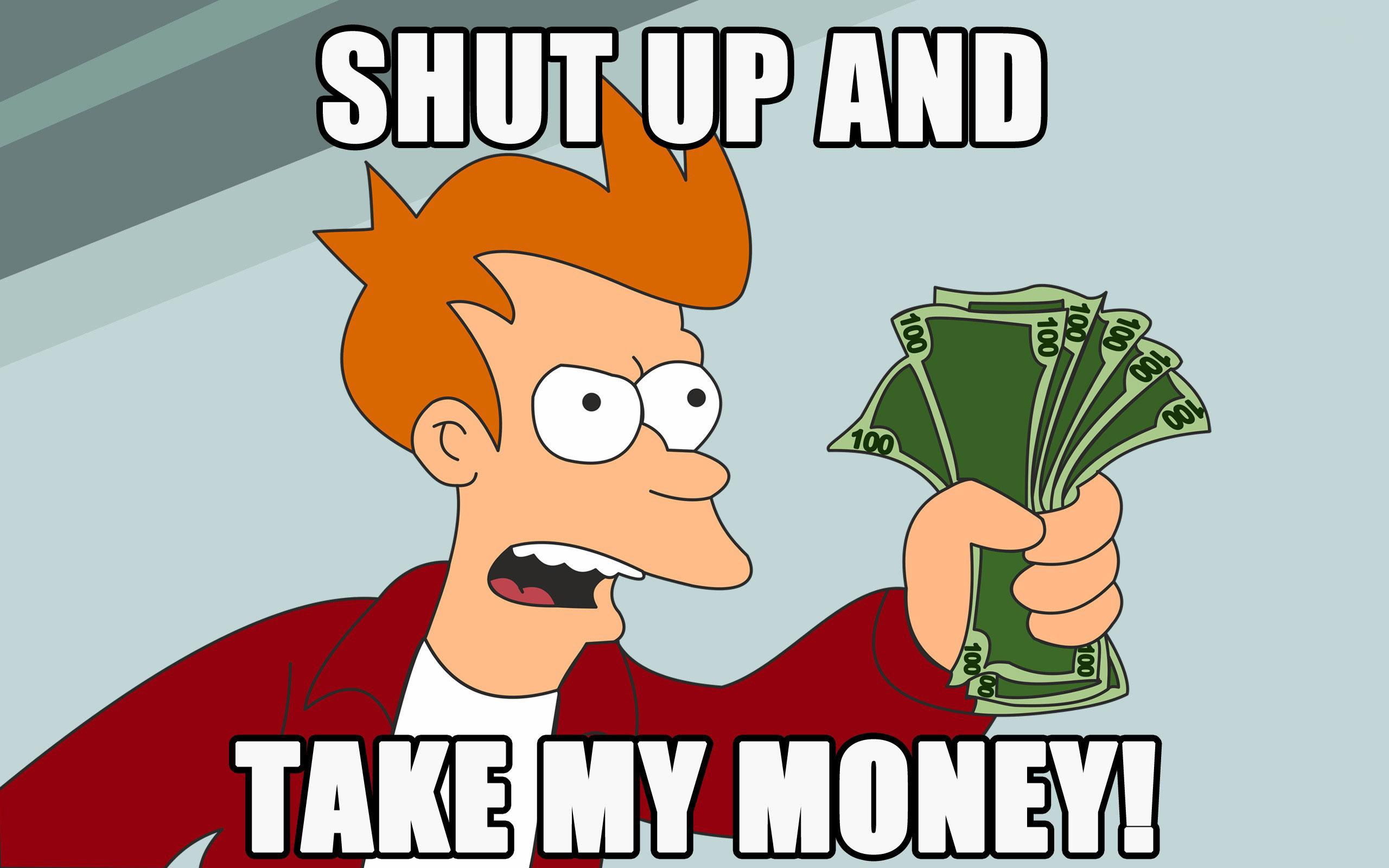 Shut-up-and-take-my-money_지름신