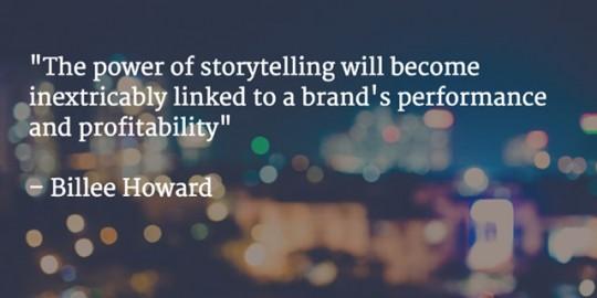 """""""스토리텔링의 힘은 브랜드의 성과와 수익성에 불가분하다"""" ─빌리 하워드. 사진: brandthropologie"""
